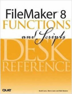 FileMaker 8 Functions and Scripts Desk Reference book cover