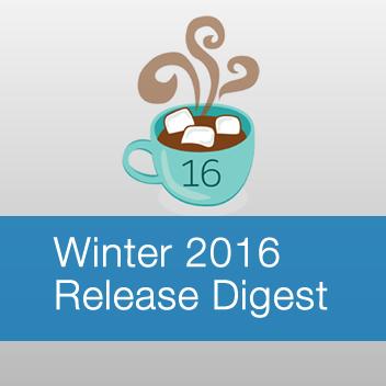 Winter 2016 Release Digest