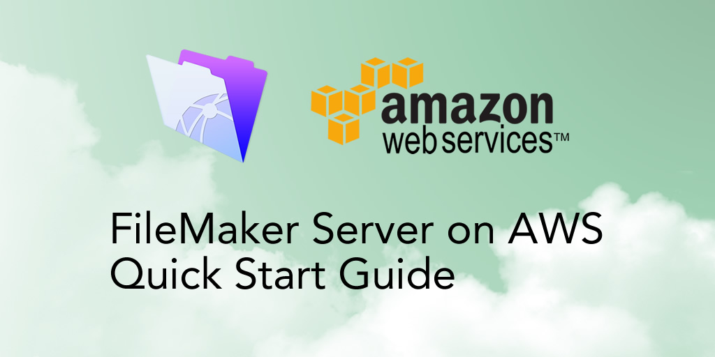 FileMaker Server on AWS Start Guide | Soliant Consulting