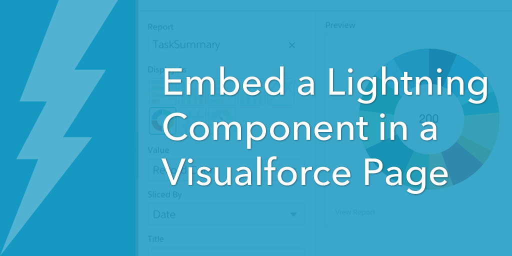 Embed a Lightning Component in a Visualforce Page