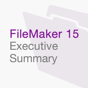 FileMaker 15 Executive Summary