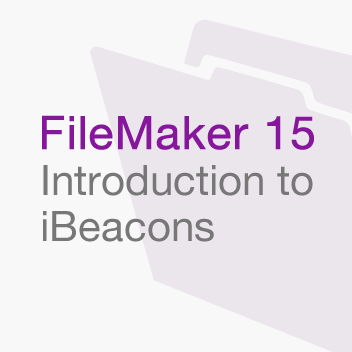 FileMaker 15 - Introduction to iBeacons