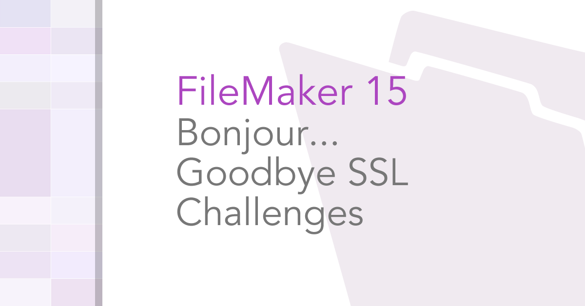 Bonjour    Goodbye SSL Challenges - Soliant Consulting