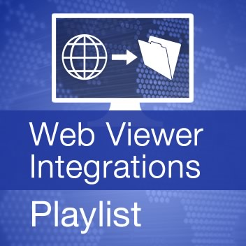 Web Viewer Integrations Playlist