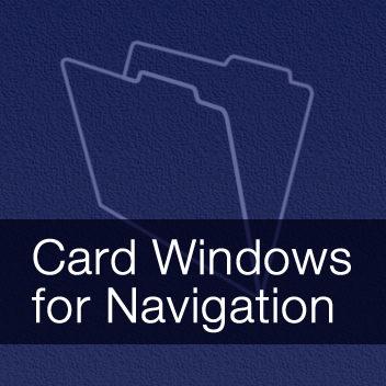 Card Windows for Navigation