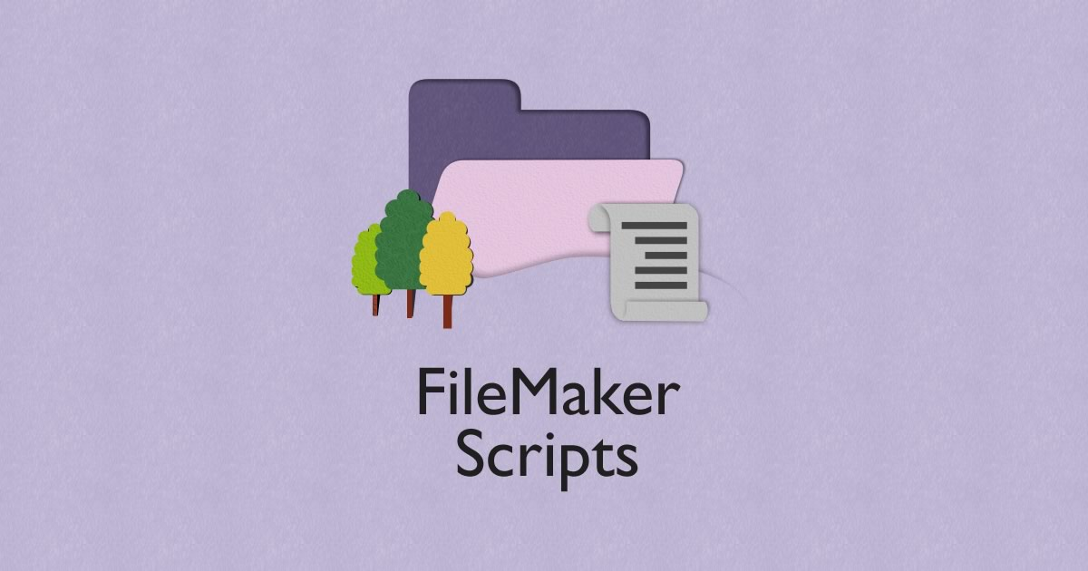 How Scripts Think: Decision-Making in FileMaker Scripts