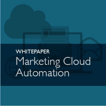 Whitepaper - Marketing Cloud Automation