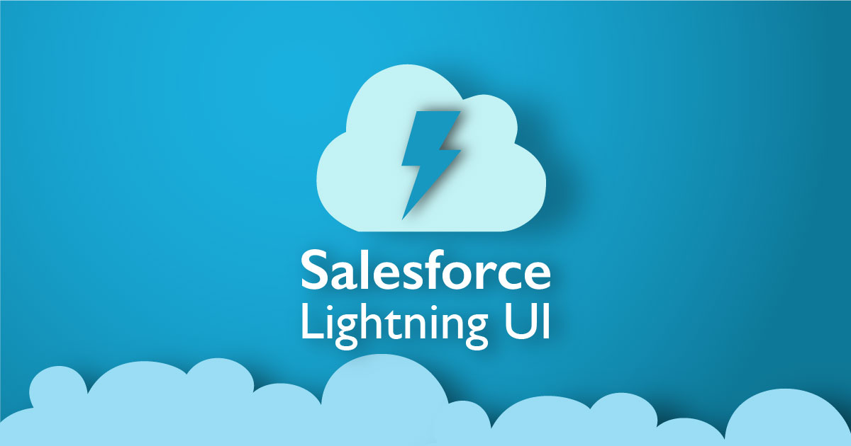 Salesforce Lightning UI – Implications from Cloud to Cloud