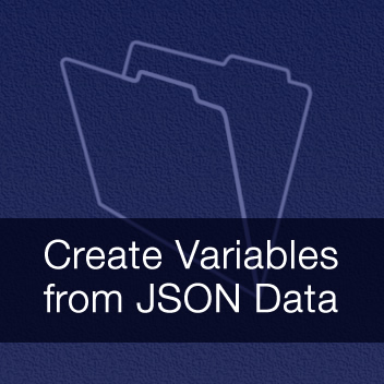 Create Variables from JSON Data