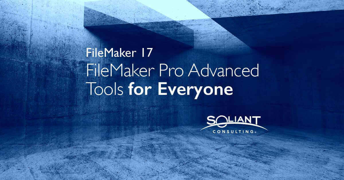 Two for One: FileMaker Pro Advanced for Everyone – Part One