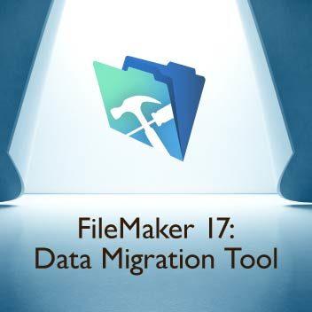 FileMaker 17: Data Migration Tool