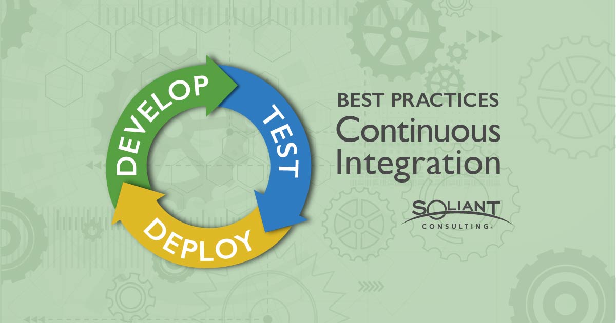 Continuous Integration Best Practices, Pros, and Cons