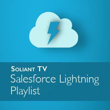 Soliant TV - Salesforce Lightning Playlist