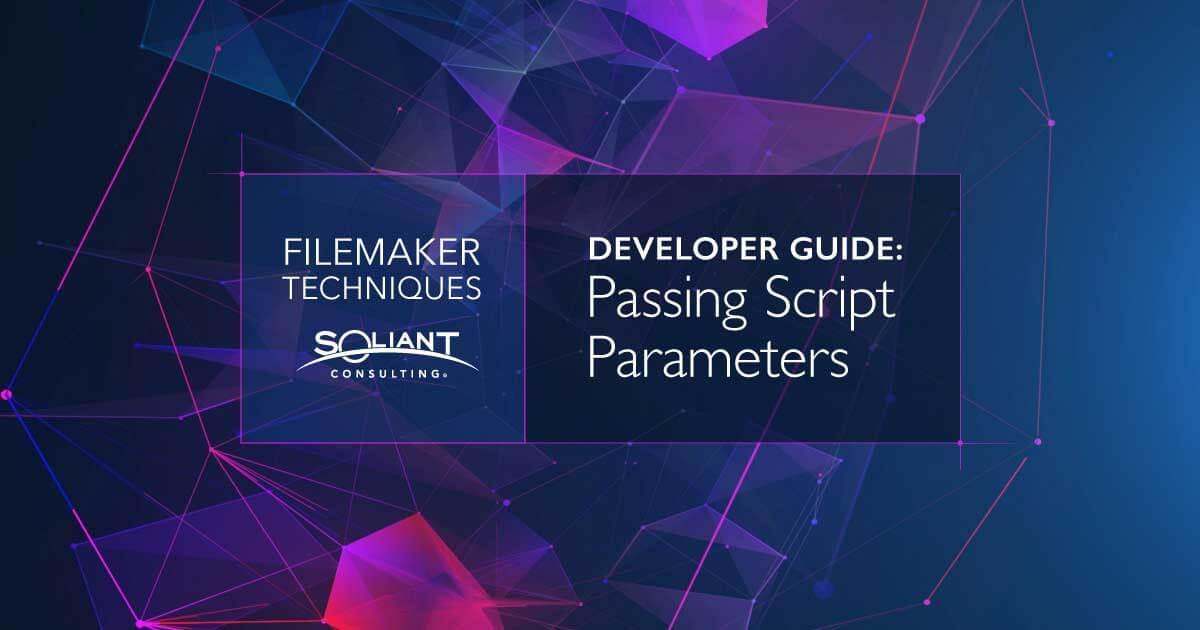 Passing Script Parameters in FileMaker - A Developer's Guide
