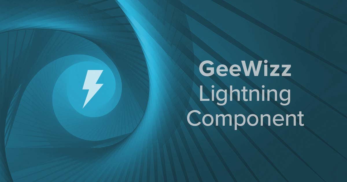 GeeWizz - A Lightning Wizard Component | Salesforce Development