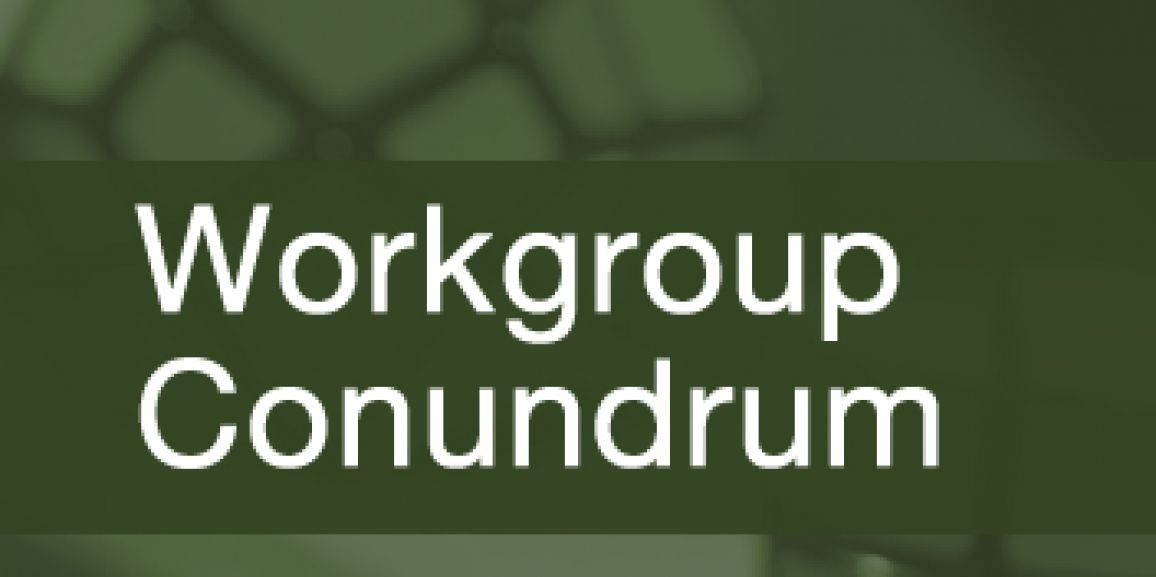 A Journey Through the Workgroup Conundrum